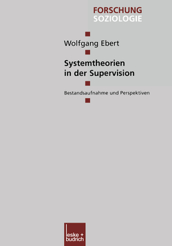 Systemtheorien in der Supervision von Ebert,  Wolfgang