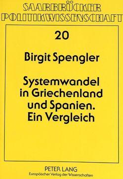 Systemwandel in Griechenland und Spanien von Spengler,  Birgit