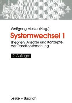 Systemwechsel 1 von Merkel,  Wolfgang