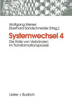 Systemwechsel 4 von Merkel,  Wolfgang, Sandschneider,  Eberhard
