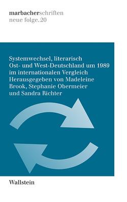 Systemwechsel, literarisch von Brook,  Madeleine, Obermeier,  Stephanie, Richter,  Sandra