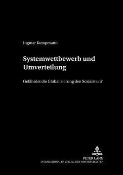 Systemwettbewerb und Umverteilung von Kumpmann,  Ingmar