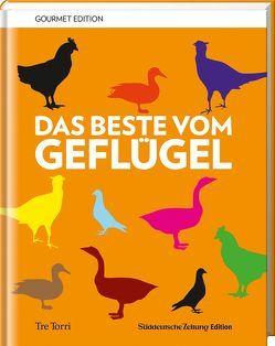 SZ Gourmet Edition: Das Beste vom Geflügel von Frenzel,  Ralf, Pegatzky,  Stefan