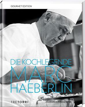 SZ Gourmet Edition: Die Kochlegende Marc Haeberlin von Haeberlin,  Marc