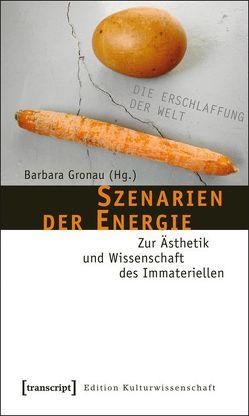 Szenarien der Energie von Gronau,  Barbara