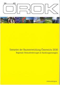 Szenarien der Raumentwicklung Österreichs 2030