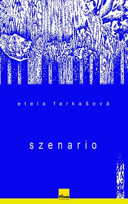 SZENARIO von Farkasova,  Etela