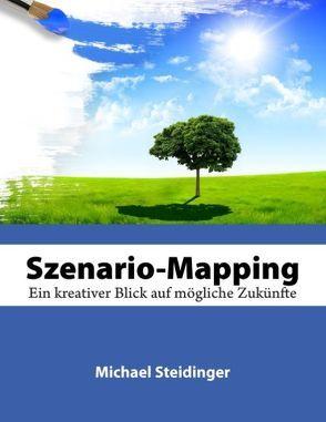 SzenarioMapping von Steidinger,  Michael