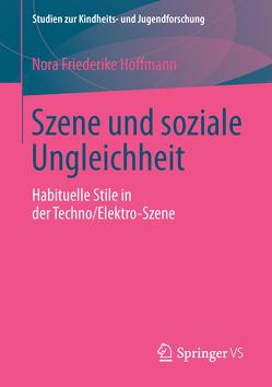 Szene und soziale Ungleichheit von Hoffmann,  Nora Friederike