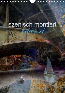 szenisch montiert, Fotokunst (Wandkalender 2019 DIN A4 hoch) von Philipp,  Rüdiger