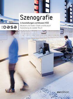 Szenografie in Asstellungen und Museen von Isenbort,  Gregor