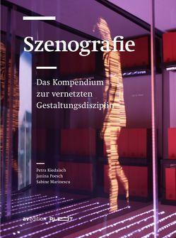 Szenografie von Dr. Kiedaisch,  Petra, Marinescu,  Sabine, Poesch,  Janina