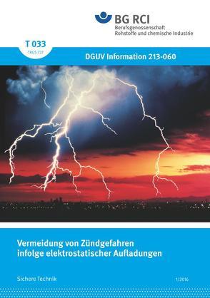 T 033 – Vermeidung von Zündgefahren infolge elektrostatischer Aufladungen (BGI 5127)