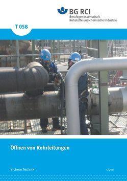 T 058 – Öffnen von Rohrleitungen von BG RCI