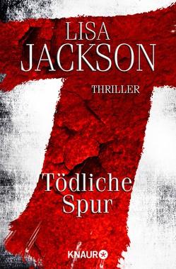 T Tödliche Spur von Jackson,  Lisa, Lake-Zapp,  Kristina