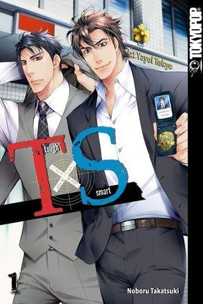 T x S – Tough x Smart 01 von Takatsuki,  Noboru