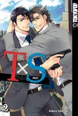T x S – Tough x Smart 02 von Takatsuki,  Noboru