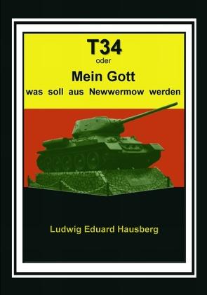 T34 von Hausberg,  Ludwig Eduard