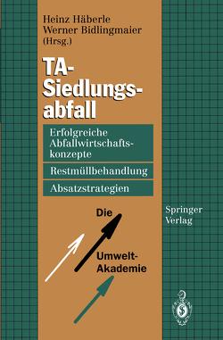 TA-Siedlungsabfall von Bidlingmaier,  Werner, Häberle,  Heinz