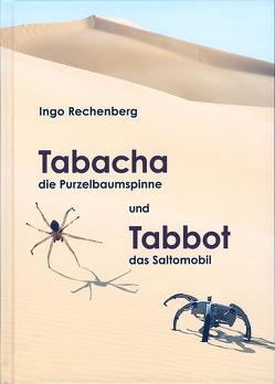 Tabacha die Purzelbaumspinne und Tabbot das Saltomobil von Rechenberg,  Ingo