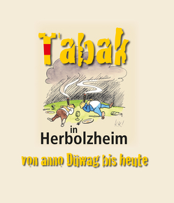 Tabak in Herbolzheim