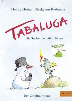 Tabaluga von Heine,  Helme, Radowitz,  Gisela von