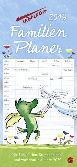 Tabaluga Familienplaner – Kalender 2019 von Heine,  Helme, Heye