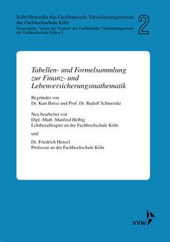 Tabellen- und Formelsammlung zur Finanz- und Lebenversicherungsmathematik von Bröse,  Kurt