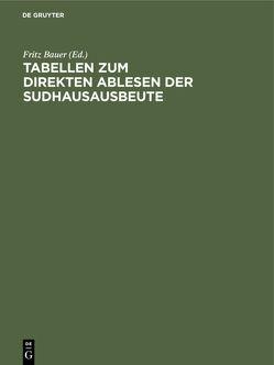 Tabellen zum direkten Ablesen der Sudhausausbeute von Bauer,  Fritz