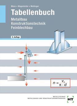 Tabellenbuch von Moos,  Josef, Wagenleiter,  Hans Werner, Wollinger,  Peter