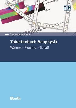 Tabellenbuch Bauphysik von Ackermann,  Thomas