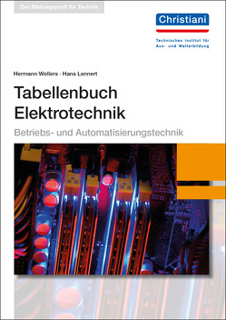 Tabellenbuch Elektrotechnik von Lennert,  Hans, Wellers,  Hermann