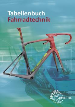 Tabellenbuch Fahrradtechnik von Brust,  Ernst, Greßmann,  Michael, Herkendell,  Franz, Hertel,  Dietmar, Muschweck,  Oliver