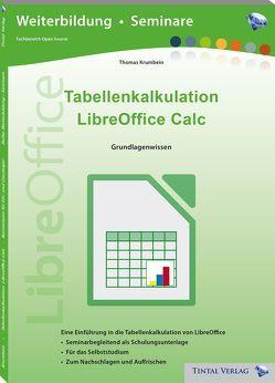 Tabellenkalkulation LibreOffice Calc von Krumbein,  Thomas