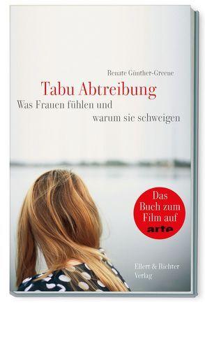 Tabu Abtreibung von Günther-Greene,  Renate