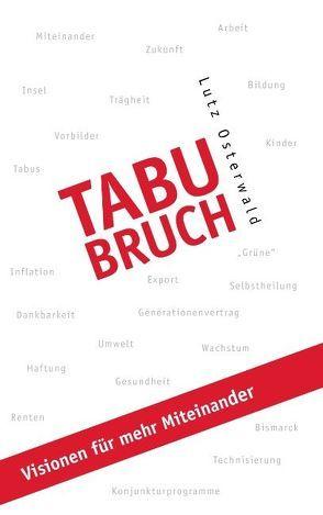 Tabubruch von Osterwald,  Lutz