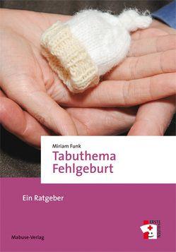 Tabuthema Fehlgeburt von Miriam,  Funk