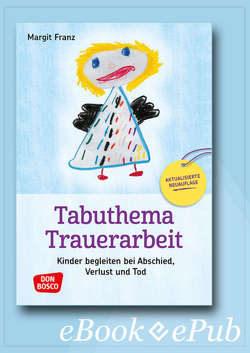 Tabuthema Trauerarbeit Neuausgabe – eBook von Franz,  Margit