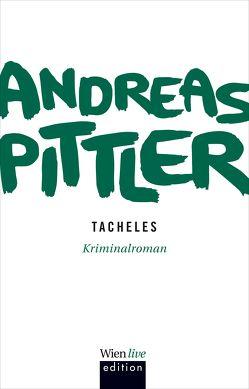 Tacheles von Pittler,  Andreas P.