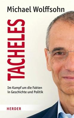 Tacheles von Wolffsohn,  Michael