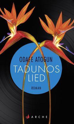 Tadunos Lied von Atogun,  Odafe, Mandelkow,  Miriam