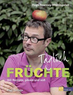 Täglich Früchte von Bonn,  Susanne, Fearnley-Whittingstall,  Hugh, Simon,  Wheeler