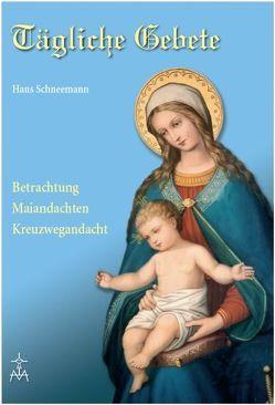 Tägliche Gebete von Schneemann,  Hans