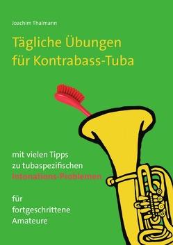 Tägliche Übungen Kontrabass-Tuba von Thalmann,  Joachim