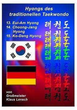Taekwondo Hyongs / Taekwondo Hyongs 13 bis 15 von Lensch,  Karin, Lensch,  Klaus