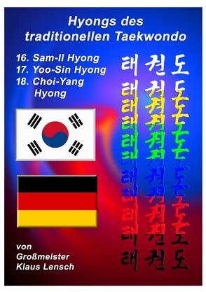Taekwondo Hyongs / Taekwondo Hyongs 16 bis 18 von Lensch,  Karin, Lensch,  Klaus
