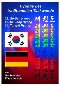 Taekwondo Hyongs / Taekwondo Hyongs 22 bis 24 von Lensch,  Karin, Lensch,  Klaus