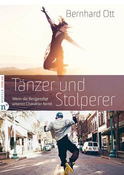 Tänzer und Stolperer von Ott,  Bernhard