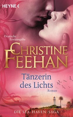 Tänzerin des Lichts von Feehan,  Christine, Tophinke,  Heinz