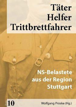 Täter Helfer Trittbrettfahrer, Band 10 von Proske,  Wolfgang